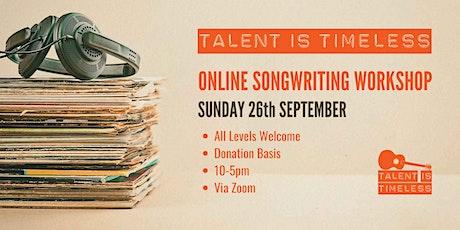 Songwriting Online Workshop tickets