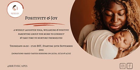 Positivity & Joy: A Laughter Yoga & Wellbeing Group for Mums tickets