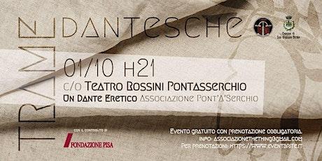 Un Dante eretico biglietti