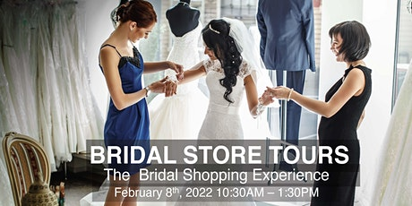Bridal Store Tours tickets