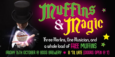 Muffins & Magic tickets