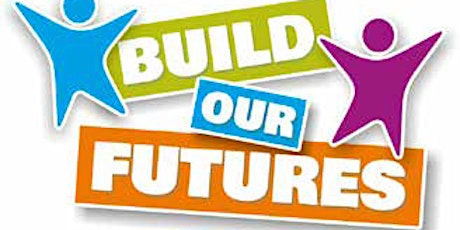 Build our Future's Children and Young People's Summit tickets