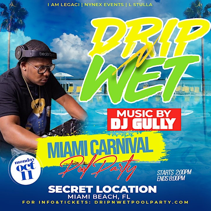 DRIP-N-WET POOL PARTY MIAMI CARNIVAL  2021 HOSTED BY SAFAREE image