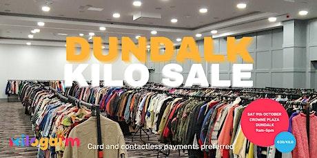 Dundalk Kilo Sale Pop Up 9th October tickets
