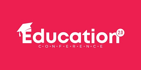 Education 2.0 Conference tickets