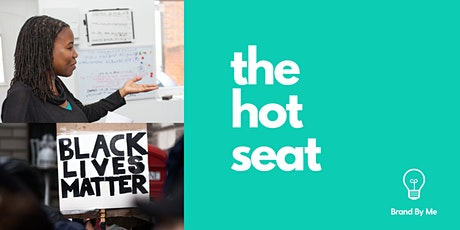 The Hot Seat - practical lessons on building anti-racism into your brand tickets