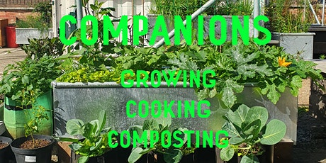 Companions - Growing Cooking and Composting workshops at R-Urban Poplar tickets