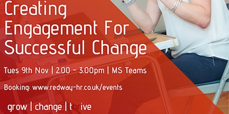 Creating Engagement For Successful Change tickets