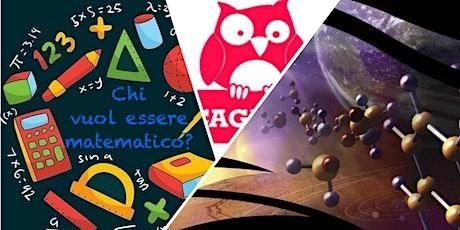 Chi vuol esser matematico? & Alla ricerca di vita oltre la terra biglietti