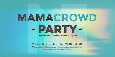 Mamacrowd party biglietti