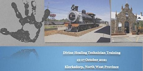 Divine Healing Technician Training Klerksdorp tickets