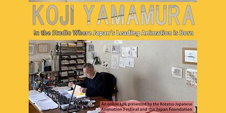Koji Yamamura: In The Studio Where Japan's Leading Animation is Born tickets