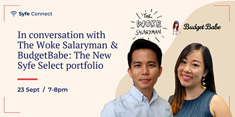 Syfe Select: In conversation with The Woke Salaryman & BudgetBabe tickets