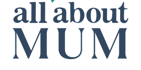 All About Mum Webinar - The Pregnancy Edition tickets