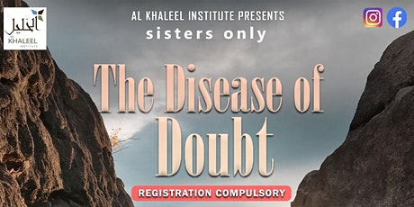 The Disease of Doubt tickets