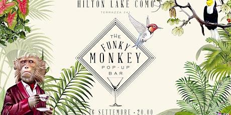 The Funky Monkey ❃ Hilton Lake Como biglietti