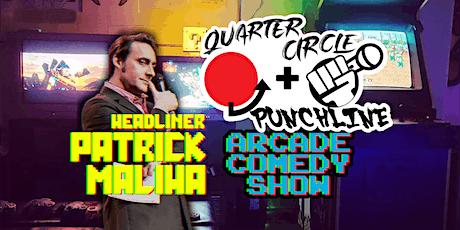 Quarter Circle Punchline Comedy: Patrick Maliha Inaugural Edition tickets