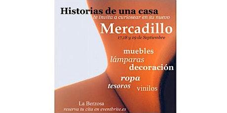 Historias de una casa-MERCADILLO segunda mano- 17-18-19 de Septiembre entradas