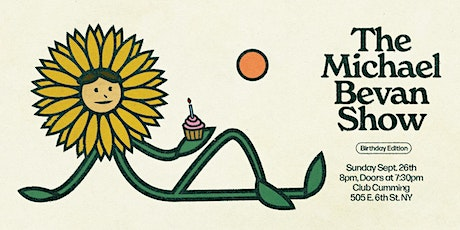 The Michael Bevan Show - Birthday Edition tickets