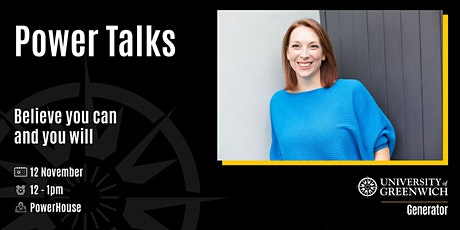 Power Talks - Believe You Can And You Will tickets
