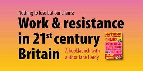 Book Launch: Work and Resistance in Twenty-First-Century Britain tickets