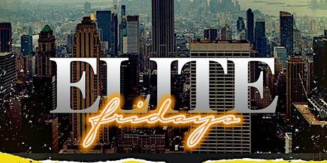 Elite Fridays tickets