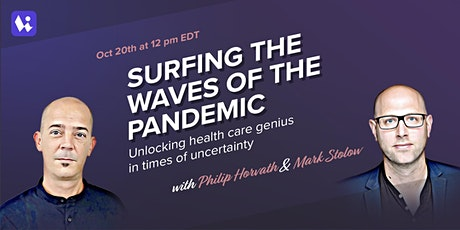 Surfing the Waves of the Pandemic:  For health care leaders & professionals tickets