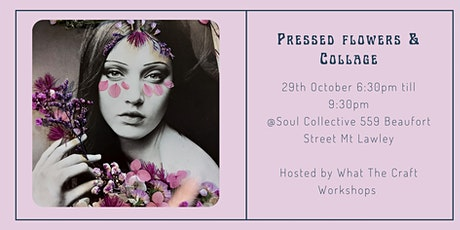 Pressed Flower and Collage Workshop tickets