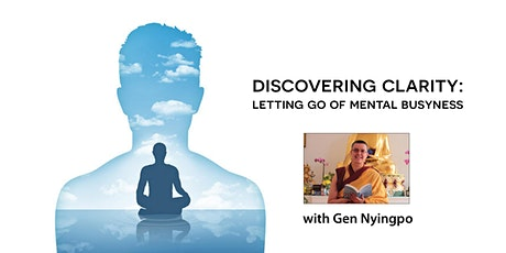 Discovering clarity: Letting go of mental busyness (in-person) tickets