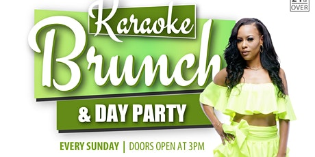 Karaoke Brunch & Day Party tickets