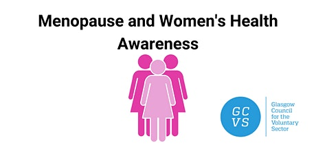 Menopause and Women's Health Awareness tickets