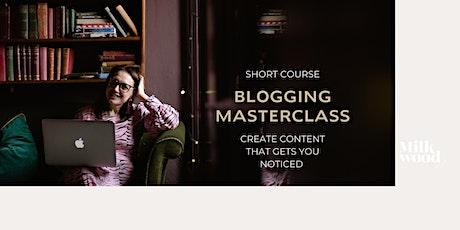 Blogging Masterclass tickets