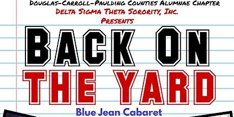 Back On The Yard Blue Jean Cabaret & Scholarship Fundraiser tickets