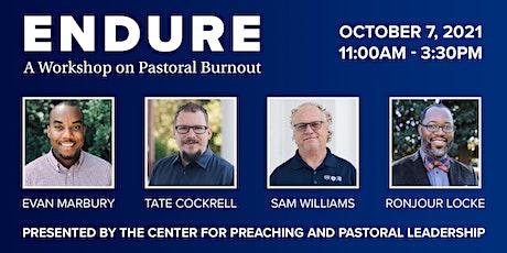 Endure: A Workshop on Pastoral Burnout tickets