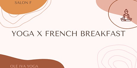 SALON F: Yoga x French Breakfast Tickets