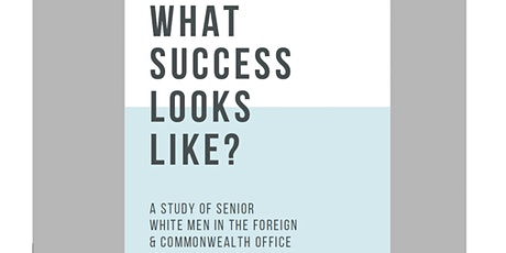 NBCPA: What does success look like? – A study of senior white men in FCDO tickets