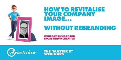 Master It' Webinar: Revitalise your company image... without rebranding tickets