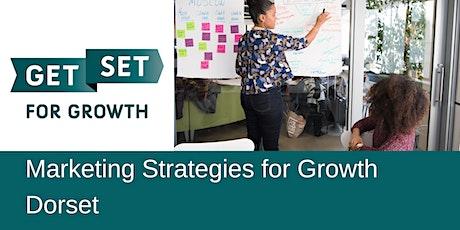 Marketing Strategies for Growth - GetSet Dorset tickets