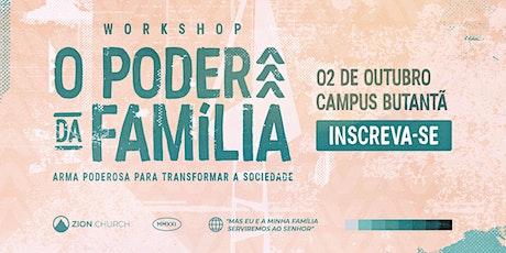 """Workshop """"O Poder da Família"""" ingressos"""