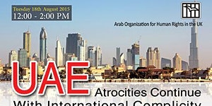 UAE  Atrocities Continue With International Complicity