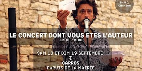 LE CONCERT DONT VOUS ÊTES L'AUTEUR - Arthur Ribo - Festival Jacques a dit biglietti