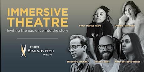 Siminovitch Forum on Immersive Theatre tickets
