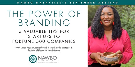 Power Of Branding...5 Valuable Tips for Start-Ups to Fortune 500 Companies tickets