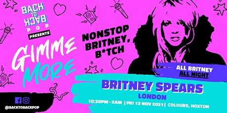 Gimme More - The Nonstop Britney Spears club night tickets