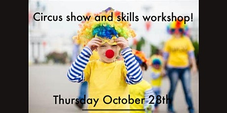 Circus Show and Skills Workshop tickets