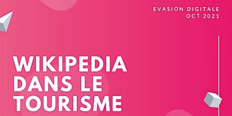 Évasion Digitale : comment utiliser Wikipedia dans le tourisme? tickets