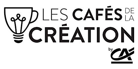 Café de la création virtuel du Tarn et Garonne tickets