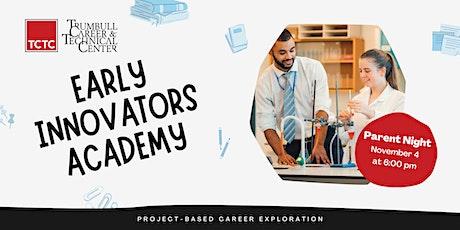 Early Innovators Academy - Parent Night tickets