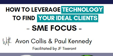 How to leverage Technology to Find Your Ideal Client tickets