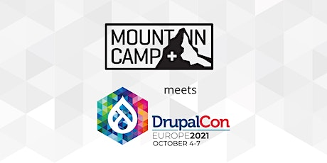 Drupal Mountain Camp meets DrupalCon Europe 2021 Tickets